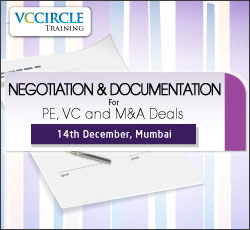 VCCircle Training workshop on Negotiation & documentation for PE, VC and M&A Deals on Dec 14