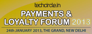 Last 2 days to avail special discounts for Techcircle Payments & Loyalty Forum 2013