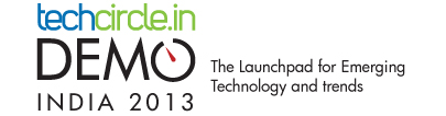 Announcing the companies Demo-ing at Techcircle DEMO India 2013; A brief preview