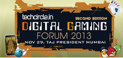 Only 3 days left to meet India's top 10 emerging digital gaming companies @ Techcircle Digital Gaming Forum 2013; apply now