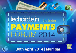 Calling out to innovative payment companies to showcase @ Techcircle Payment Forum 2014; apply now
