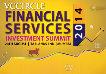 Identify opportunities & challenges to financial inclusion @ VCCircle Financial Services Investment Summit 2014; register now