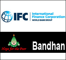 IFC may invest up to $94M to hike stake in Bandhan, pick equity in Bandhan Bank