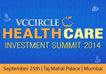 Launching 6th edition of VCCircle Healthcare Investment Summit; block your calendar now