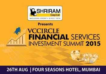 Hear experts debate future of financial services sector @ VCCircle Financial Services Investment Summit 2015