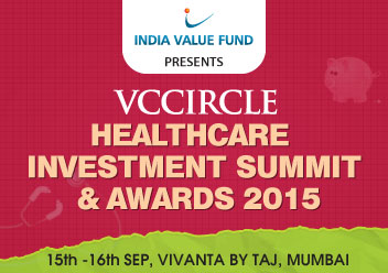 Final agenda for VCCircle Healthcare Investment Summit & Awards 2015; register now