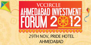 Keynote address by Piruz Khambatta of Rasna & more at VCCircle Ahmedabad Investment Forum 2012: Register now